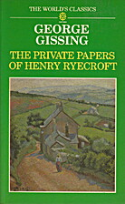The Private Papers of Henry Ryecroft by…