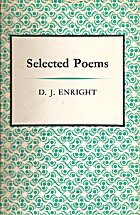 Selected poems by D. J. Enright