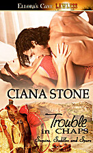 Trouble in Chaps by Ciana Stone