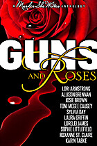 Guns and Roses by Allison Brennan