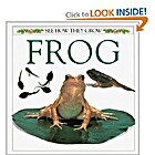 See How They Grow: Frog by Dorling…
