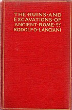 The Ruins and Excavations of Ancient Rome by…