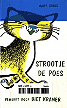 Strootje de poes by Mary Grigs