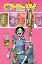 Chew Volume 6: Space Cakes TP by John Layman