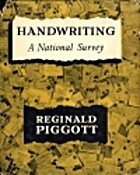 HANDWRITING: A NATIONAL SURVEY TOGETHER WITH…