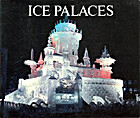 Ice Palaces by Fred Anderes