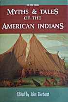 Myths and Tales of the American Indians by…
