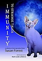 Immunity to Strange Tales by Susan Forest