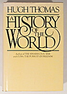 A History of the World by Hugh Thomas