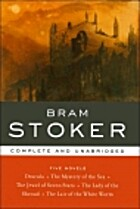 Bram Stoker: Complete and Unabridged: Five…