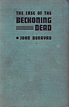 The Case of the Beckoning Dead by John…