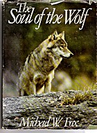The Soul of the Wolf by Michael W. Fox