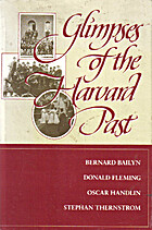 Glimpses of the Harvard Past by Bernard…