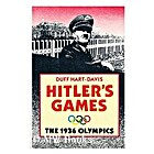 Hitler's Games: The 1936 Olympics by Duff…