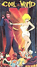 Cool World by Ralph Bakshi