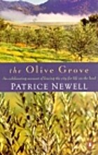 The Olive Grove by Patrice Newell