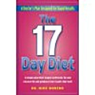 The 17 Day Diet: A Doctor's Plan…