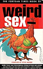 Fortean Times Book of Weird Sex