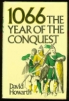 1066: The Year of the Conquest by David Howarth