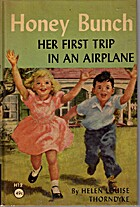 Honey Bunch: Her First Trip in an Airplane…