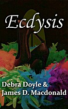 Ecdysis [Short Story] by Debra Doyle