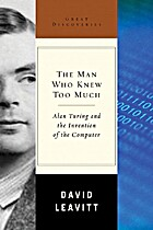 The Man Who Knew Too Much: Alan Turing and…