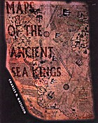 Maps of the Ancient Sea Kings: Evidence of…