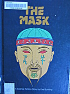 The Mask by Eve Bunting