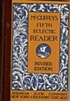 McGuffey's Fifth Eclectic Reader…