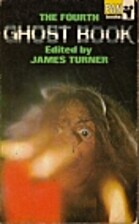 The Fourth Ghost Book by James Turner