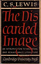 The Discarded Image by C. S. Lewis