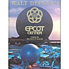 Walt Disney's Epcot Center: Creating…