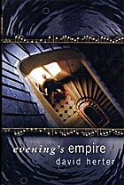 Evening's Empire by David Herter