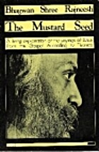 The Mustard Seed: Discourses on the Sayings…