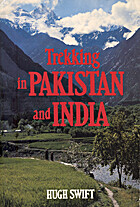 Trekking in Pakistan and India by Hugh Swift