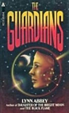 Guardians (Ace Fantasy Book) by Lynn Abbey