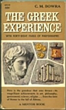 The Greek Experience by Maurice Bowra