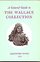 A General Guide to the Wallace Collection by…