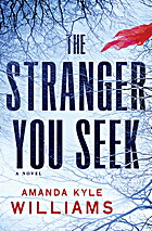 The Stranger You Seek by Amanda Kyle…