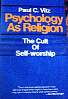 Psychology As Religion: The Cult of…