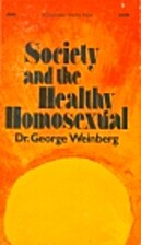 Society and the Healthy Homosexual by Dr.…