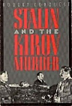 Stalin and the Kirov Murder by Robert…