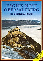 Eagles Nest, Obersalzberg in a Historical…