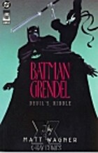 Batman/Grendel, Book 1: Devil's Riddle by…