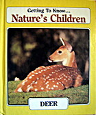 Dual Volume Nature's Children: Deer /…
