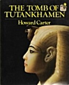 The Tomb of Tutankhamen by Howard Carter