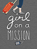 Girl on a Mission by Cindy Ellis