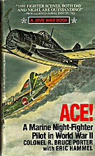 Ace!: A Marine Night-Fighter Pilot in World…