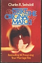Strike the Original Match by Charles R.…
