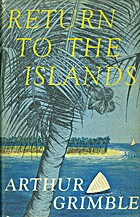 Return to the Islands by Arthur Grimble